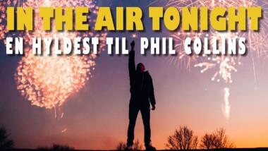 Hyldestkoncert til Phil Collins i Hermans i Tivoli Friheden